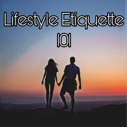 Lifestyle Etiquette 101: 3 Tips for Social Media