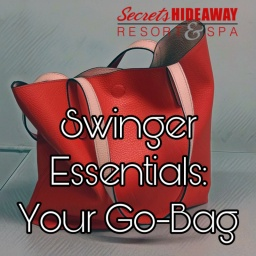 Swinger Essentials: Your Go-Bag