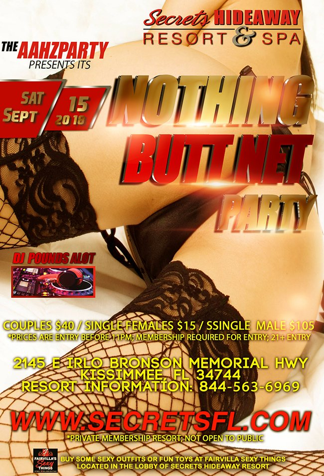 Events - Nothing Butt Net - Hosted by Aahz Party Orlando, Florida Lifestyle and Swinger Parties