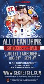 All U Can Drink - Swingers Gone Wild Takeover