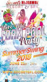 Wet & Wild Foam Pool Party 11am - 5pm